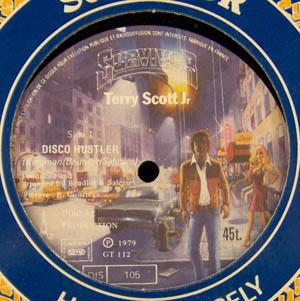 TERRY SCOTT JR - Disco Hustler / Tax Exiles - 12 inch x 1
