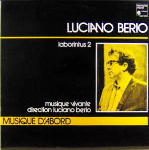 BERIO, LUCIANO - Laborintus 2 - 33T