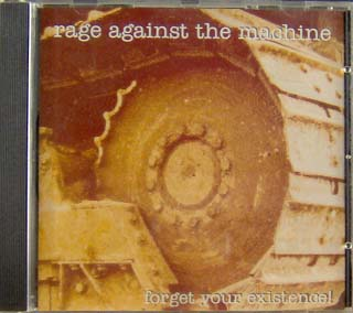 Rage Against The Machine Forget Your Existence