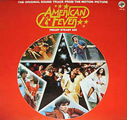SOUNDTRACK - American Fever - Ready Steady Go - LP