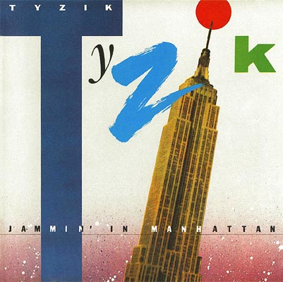 TYZIK - Jammin' In Manhattan - LP