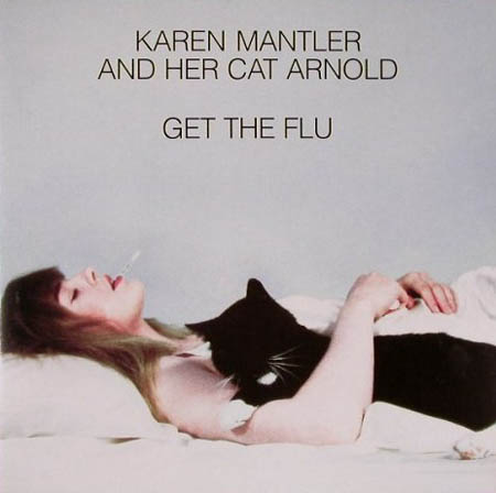 Karen Mantler And Her Cat Arnold Get The Flu