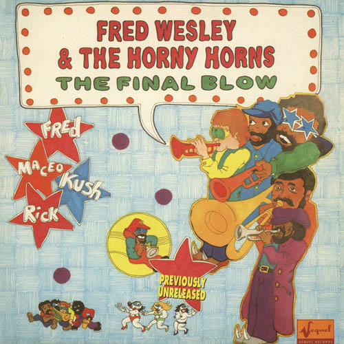 WESLEY, FRED & THE HORNY HORNS - The Final Blow - LP x 2