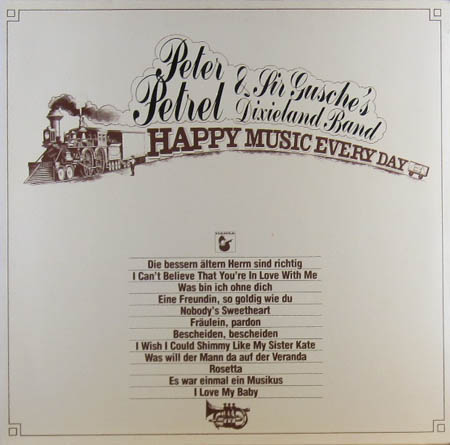 PETREL, PETER & SIR GUSCHE'S DIXIELAND BAND - Happy Music Every Day - 33T