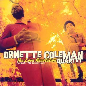 ORNETTE COLEMAN QUARTET, THE - The Love Revolution - Complete 1968 Italian Tour - CD x 2