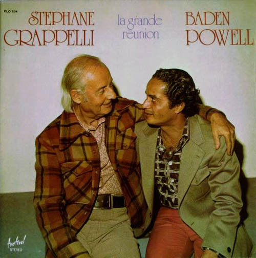 GRAPPELLI, STEPHANE & BADEN POWELL - La Grande Reunion - LP