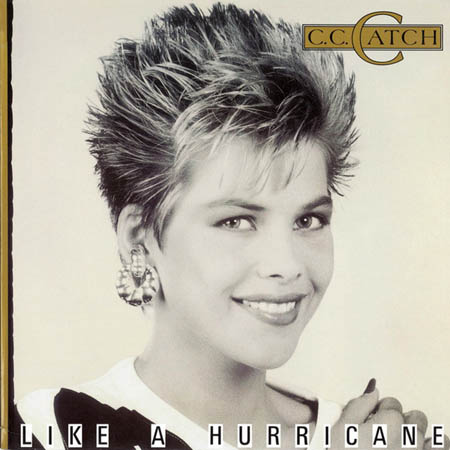 C.C. CATCH - Like A Hurricane - 33T