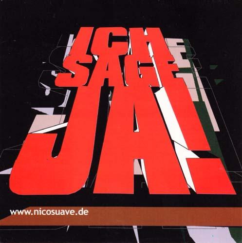 NICO SUAVE - Ich Sage Ja! - Sticker - Autres