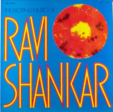 The Exciting Music Of Ravi Shankar