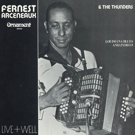 FERNEST ARCENEAUX & THE THUNDERS - Live+Well - 33T
