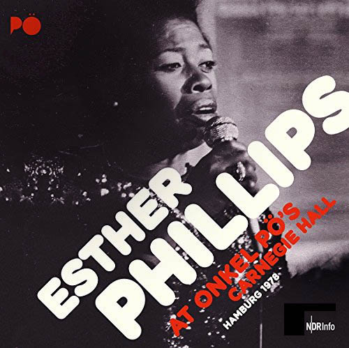PHILLIPS, ESTHER - At Onkel P?'s Carnegie Hall Hamburg 1978 - 33T x 2