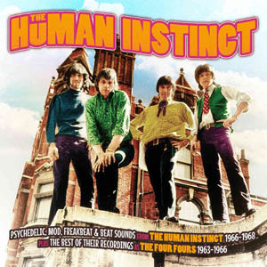 HUMAN INSTINCT & THE FOUR FOURS - 1963-1968 - CD