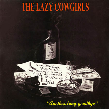 LAZY COWGIRLS - Another Long Goodbye - 25 cm
