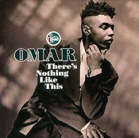 OMAR - There's Nothing Like This - 33T